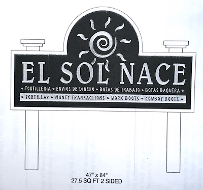 The Lonowood Art Company in Albion designed the sign for El Sol Nace.