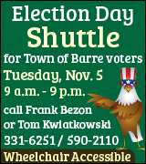 Barre voters call 331-6251 for a ride to the polls November 5