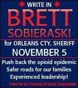 Write in Brett Sobieraski for sheriff on November 5