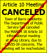 March 18 Article 10 meeting for Town of Barre residents is canceled