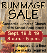 Rummage sale at Kendall Concordia Church 8 a.m. to 5 p.m. September 18 and 19